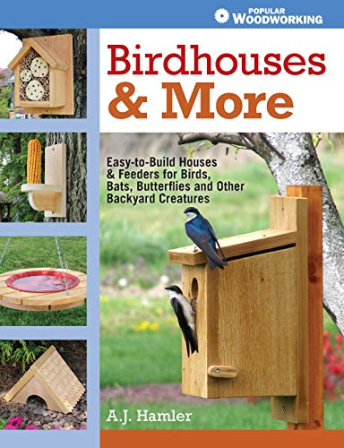 9781440333149: Birdhouses & More: Easy-to-Build Houses & Feeders for Birds, Bats, Butterflies and Other Backyard Creatures