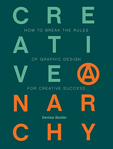 9781440333323: Creative Anarchy: How to Break the Rules of Graphic Design for Creative Success