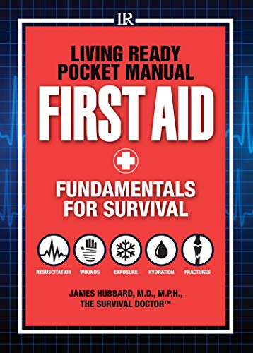 9781440333545: Living Ready Pocket Manual - First Aid: Fundamentals for Survival