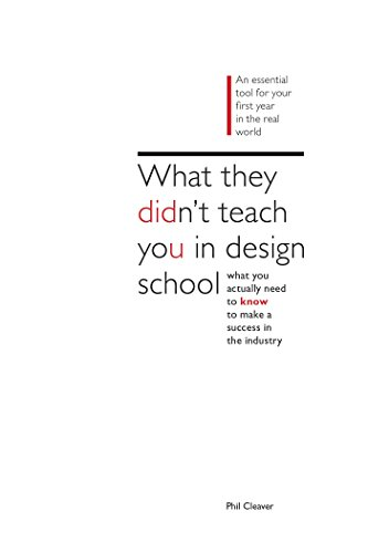 9781440334368: What They Didn't Teach You In Design School: The Essential Guide to Growing Your Design Career