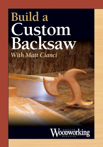 Build a Custom Backsaw [Internacional] [DVD]: Matt Cianci