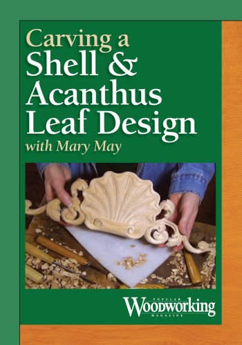 Carving a Shell & Acanthus Leaf Design: May, Mary