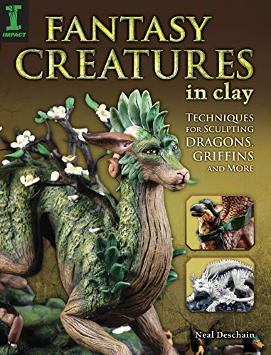 9781440336720: Fantasy Creatures in Clay: Techniques for Sculpting Dragons, Griffins and More