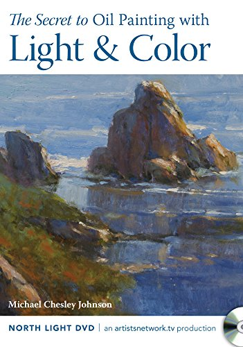 9781440339912: The Secret to Oil Painting with Light & Color