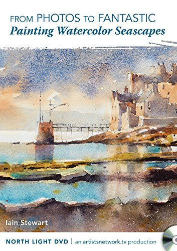 9781440340369: From Photos to Fantastic - Painting Watercolor Seascapes