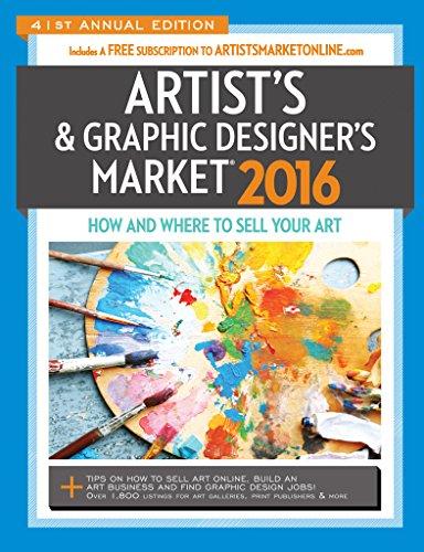 2016 Artist's & Graphic Designer's Market (Artists and Graphic Designers Market): ...