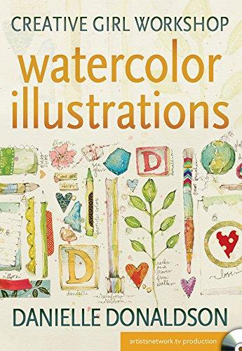 9781440342905: Watercolor Illustrations: Creative Girl Workshop [USA] [DVD]