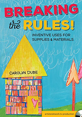 9781440344268: Breaking the Rules! Inventive Uses for Supplies and Materials