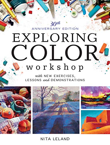9781440345159: Exploring Color Workshop, 30th Anniversary Edition: With New Exercises, Lessons and Demonstrations