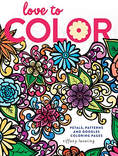 9781440345333: Love to Color: Petals, Patterns and Doodles Coloring Pages