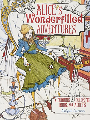 9781440346682: Alice's Wonderfilled Adventures: A Curious Coloring Book for Adults