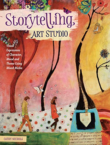 9781440349355: Storytelling Art Studio: Visual Expressions of Character, Mood and Theme Using Mixed Media