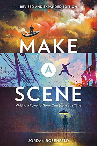 9781440351419: Make a Scene Revised and Expanded Edition: Writing a Powerful Story One Scene at a Time