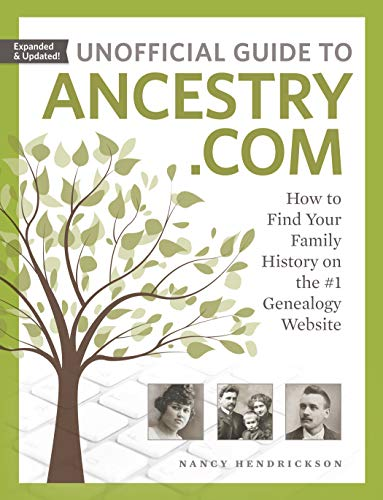 9781440353260: Unofficial Guide to Ancestry.com: How to Find Your Family History on the #1 Genealogy Website