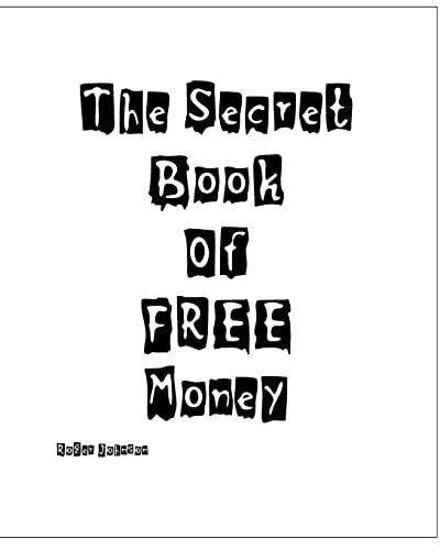 9781440402210: The Secret Book Of Free Money