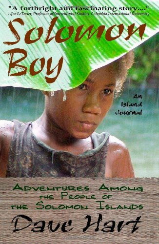 9781440406140: Solomon Boy: An Island Journal: Adventures Among The People Of The Solomon Islands