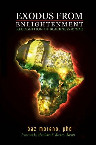 9781440408090: Exodus From Enlightenment: Recognition Of Blackness & War