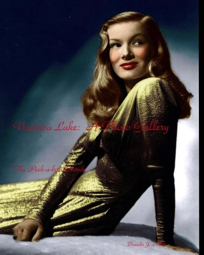 9781440409691: Veronica Lake: A Photo Gallery: The Peekabo Blonde: Volume 2