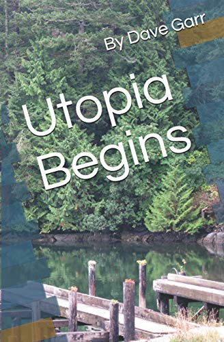 9781440409912: Utopia Begins