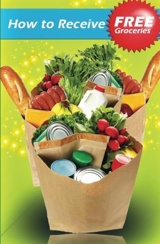 9781440410291: How to Receive Free Groceries