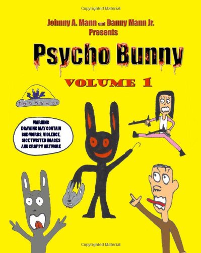 Psycho Bunny: Johnny A. Mann