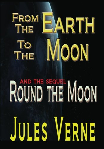 9781440411397: From The Earth To The Moon Round The Moon
