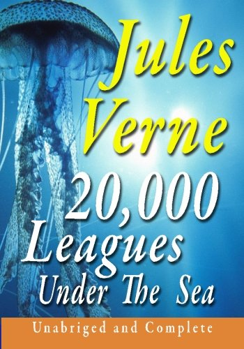 20,000 Leagues Under The Sea Unabridged And: Verne, Jules