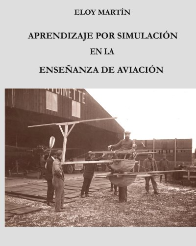 9781440415388: Aprendizaje Por Simulación En La Enseñanza De Aviación (Spanish Edition)
