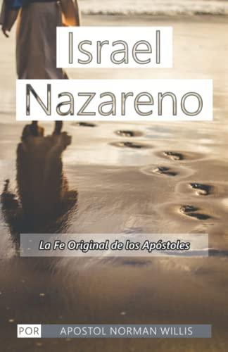 9781440416217: Israel Nazareno: La Fe Original De Los Apostoles: 3