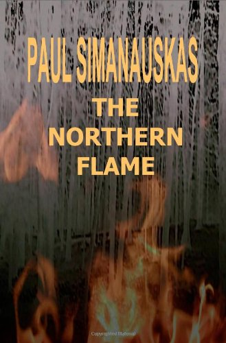 9781440416668: The Northern Flame
