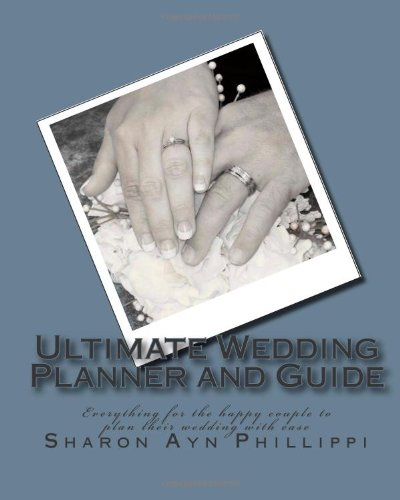 9781440419454: Ultimate Wedding Planner And Guide: Everything For The Happy Couple To Plan Their Wedding With Ease