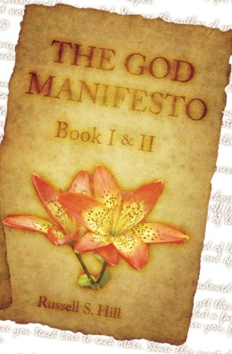 The God Manifesto: Russell S Hill