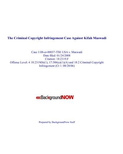 9781440420603: The Criminal Copyright Infringement Case Against Kifah Maswadi: Case 1:08-Cr-00037-Tse Usa V. Maswadi
