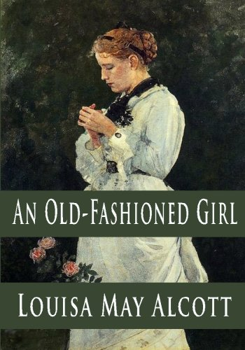 9781440423581: An Old-Fashioned Girl