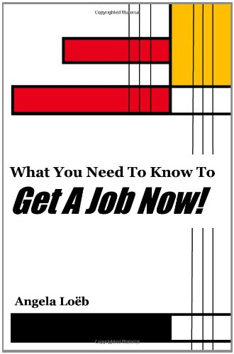 9781440423987: What You Need To Know To Get A Job Now!