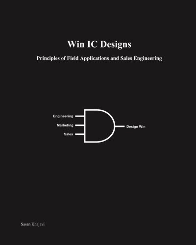 9781440425677: Win IC Designs: Principles Of Field Applications And Sales Engineering