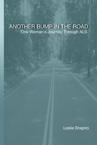 9781440426452: Another Bump In The Road: One Woman's Journey Through Als