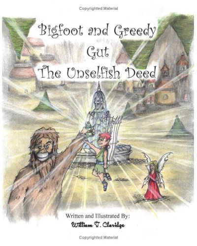 9781440426711: Bigfoot And Greedy Gut: The Unselfish Deed