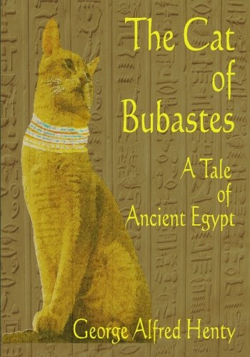 9781440426728: The Cat of Bubastes : A Tale of Ancient Egypt