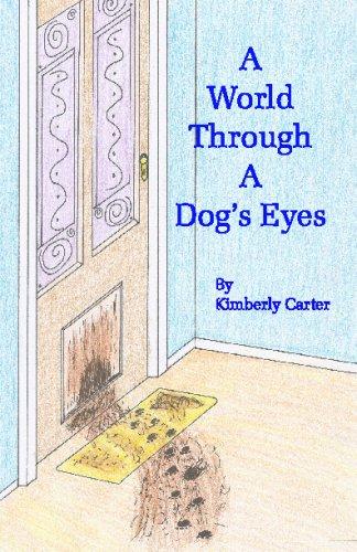 9781440427459: A World Through A Dog's Eyes