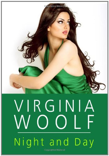 Night And Day: Virginia Woolf