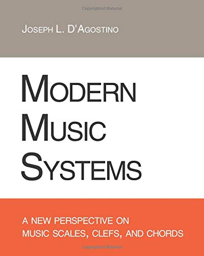 9781440428661: Modern Music Systems: A New Perspective On Music Scales, Clefs, And Chords