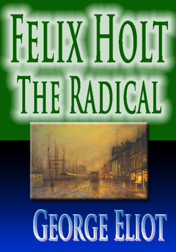 9781440429552: Felix Holt : The Radical