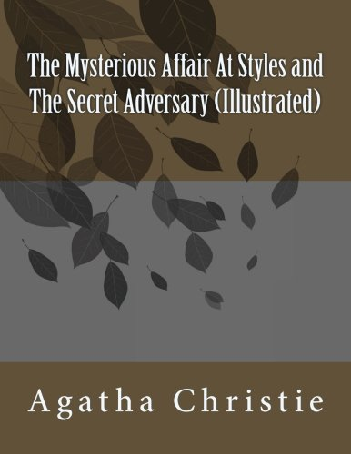 9781440431142: The Mysterious Affair At Styles and The Secret Adversary (Illustrated)