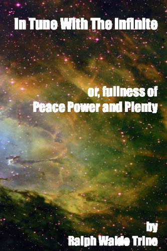 9781440433344: In Tune with the Infinite: or, Fullness of Peace, Power and Plenty