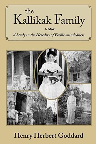 The Kallikak Family: Goddard, Henry Herbert