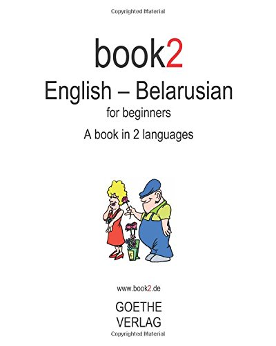9781440436949: Book2 English - Belarusian For Beginners: A Book In 2 Languages