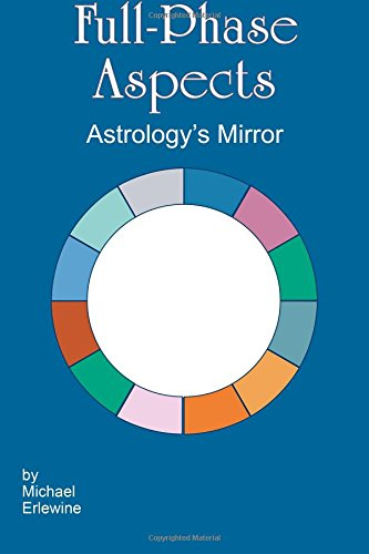 9781440437984: Full-Phase Aspects: Astrology's Mirror