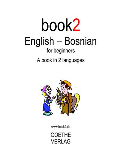 9781440438790: Book2 English - Bosnian For Beginners: A Book In 2 Languages