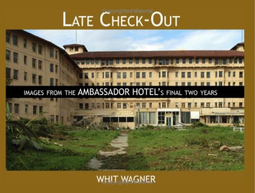 9781440439162: Late Check-Out: Images From The Ambassador Hotel's Final Two Years